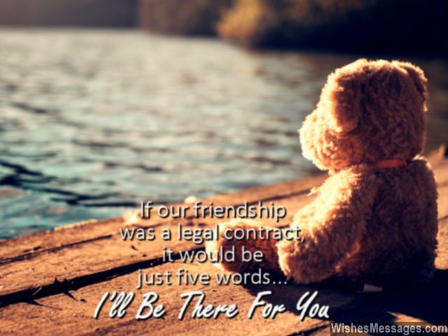 Cute friendship quote i'll be there for you