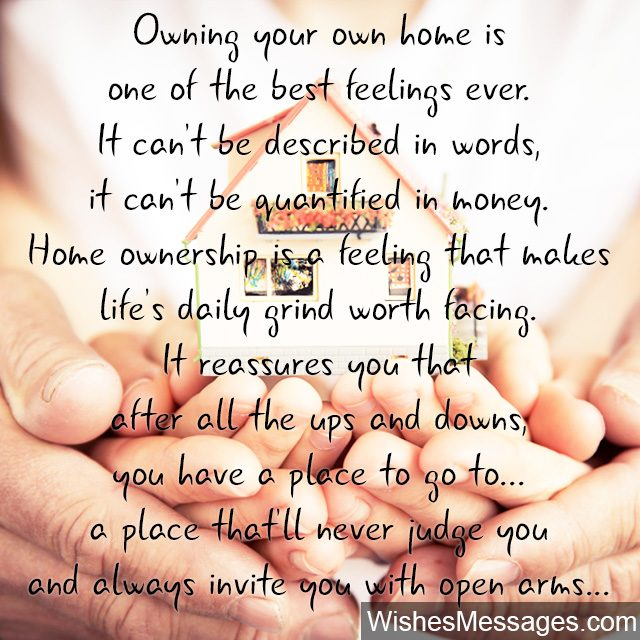 Homeownership quote beautiful message for buying a new house