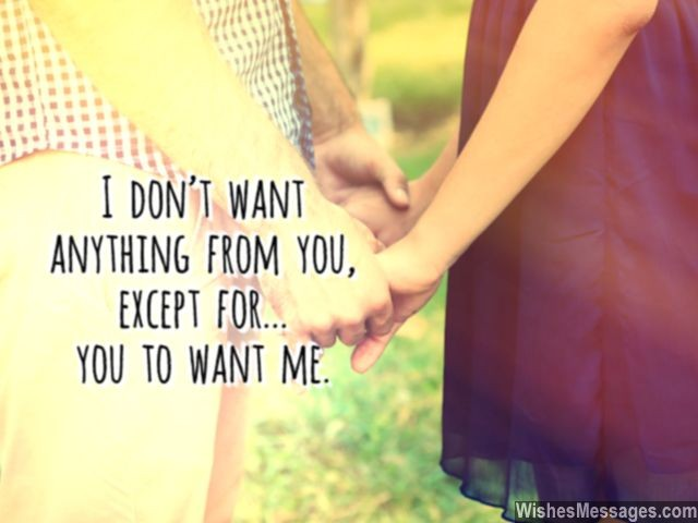 Wonderful I Want Need You Quote For Her Sweet Love Message