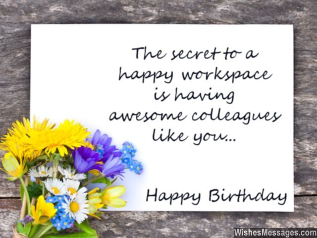 Birthday wishes for colleagues quotes and messages wishesmessages birthday note for colleagues card with flowers secret to happy workspace bookmarktalkfo Image collections