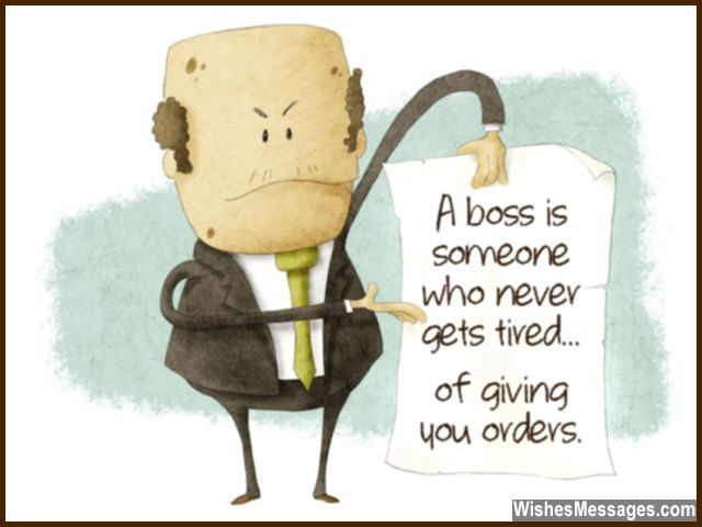 Funny quote about boss and annoying managers