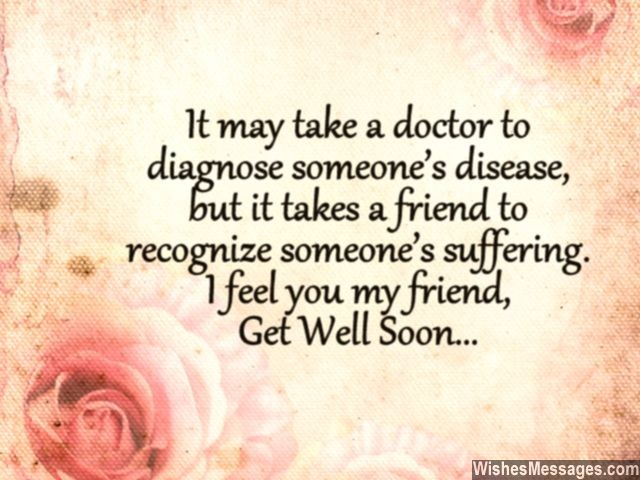 Get Well Soon Messages For Friends Quotes And Wishes