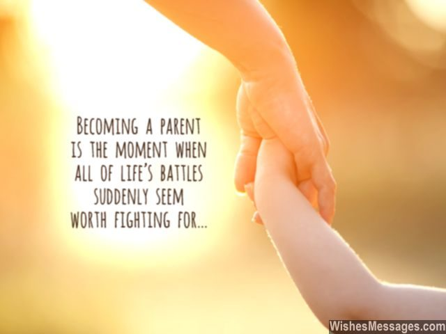 Inspirational quote about becoming a parent life purpose