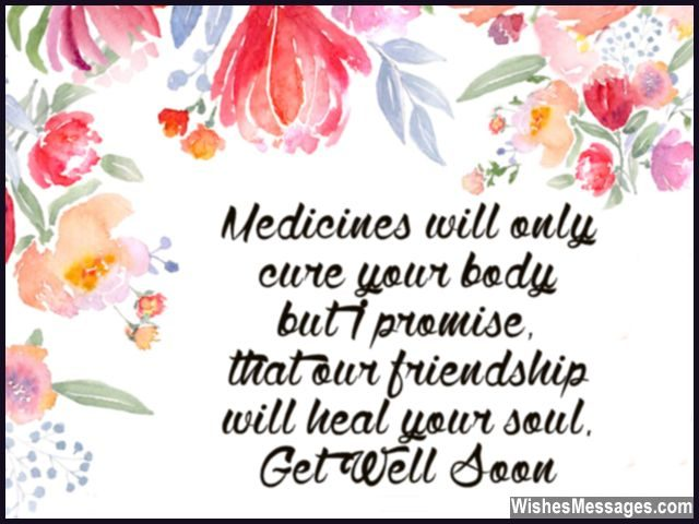 Sweet get well soon message for friend heal body soul
