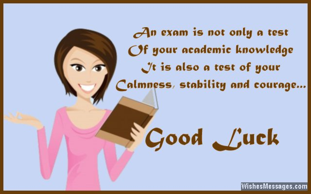 Good Luck Messages For Exams Best Wishes For Tests Wishesmessagescom
