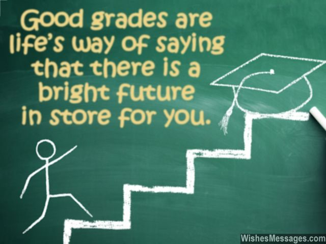 Encouraging message quote for students good grades exam