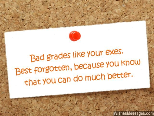 Funny good luck message for students about bad grades and exams
