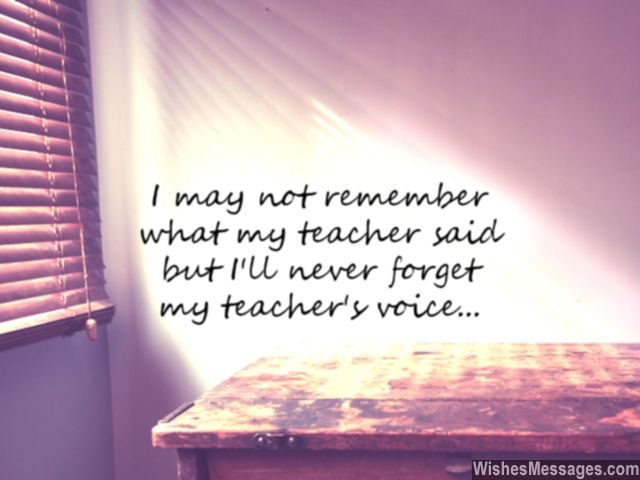 Quote about teachers I miss remember my teacher