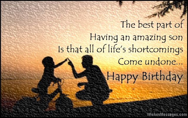 Birthday Wishes for Son: Quotes and Messages – WishesMessages.com