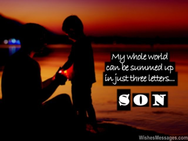 Sweet Quote For Son From Dad And Mom Love Birthday Wishes