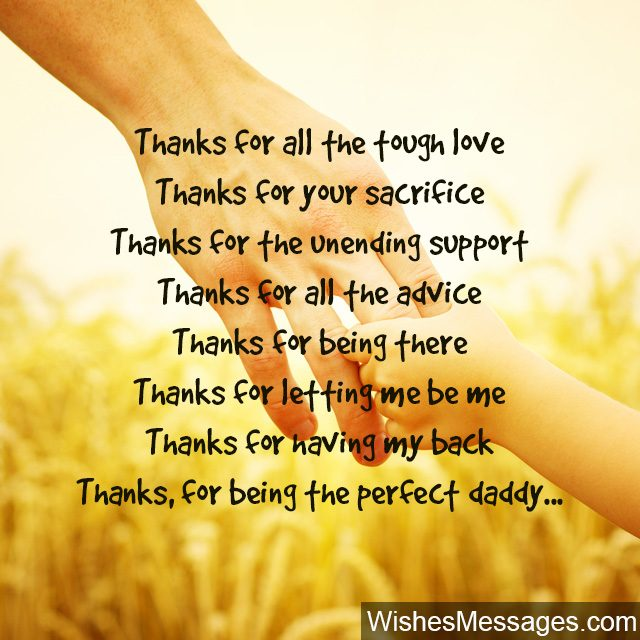 Thanks for love sacrifice support and having my back dad