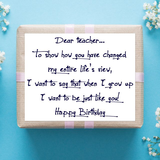 birthday greetings for teachers touching message from student