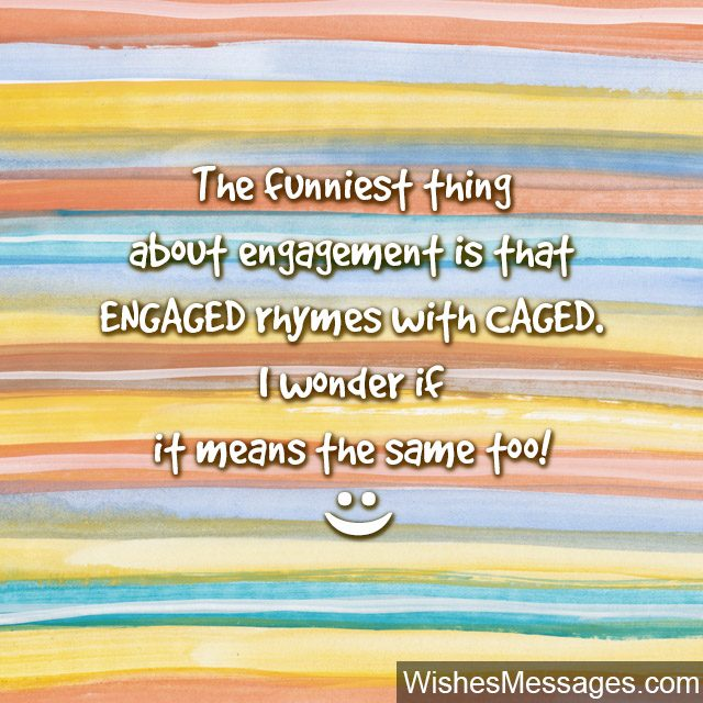 Funny Engagement quote humor for engaged couple