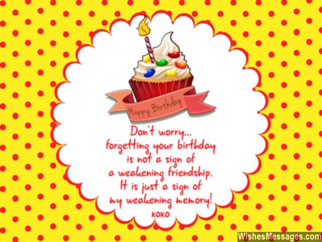 Funny belated birthday greeting card for friends bad memory