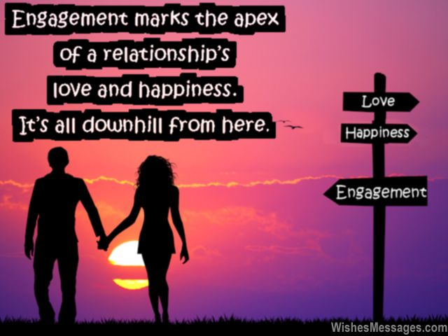 Humorous and funny quote about engagement love and happiness