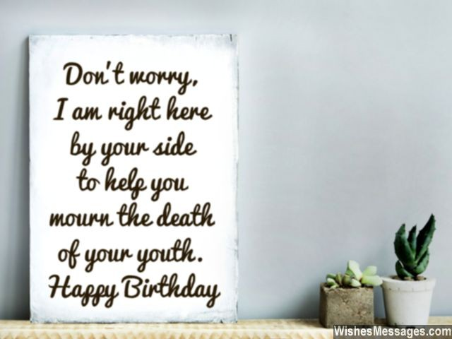 Humorous birthday card message mourn death of youth