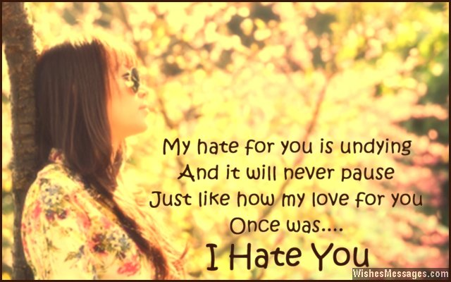 I hate you quote for ex-boyfriend