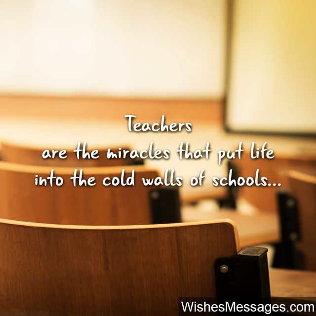quote about teachers and school beautiful words birthday wishes for