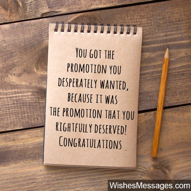 Congratulations for promotion you deserve it note