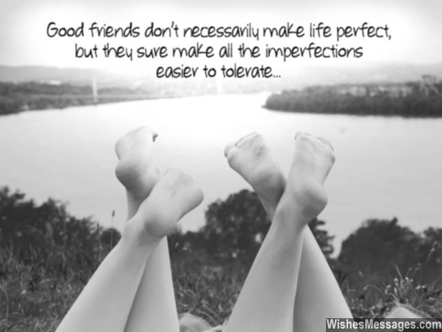 Friendship quote benefit of having good friends in life