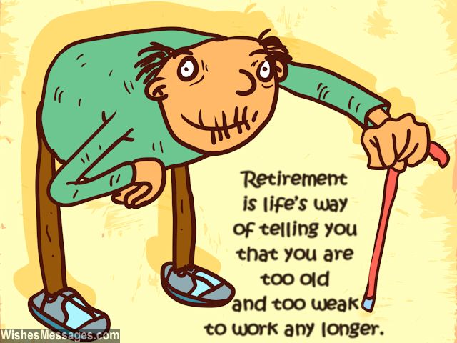 Humorous retirement wish about turning old and weak