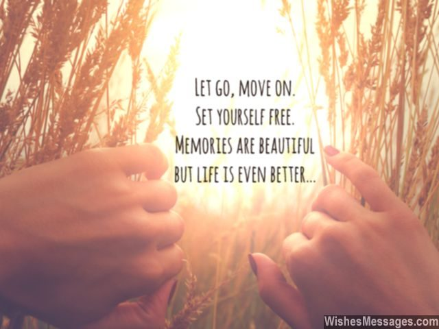 Inspirational Quote About Life Let Go Move On From Memories