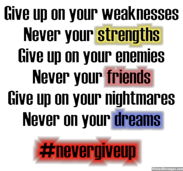 Inspirational quote about never giving up