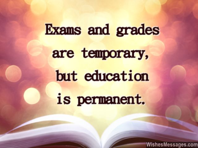 inspirational quote on education exams and grades for