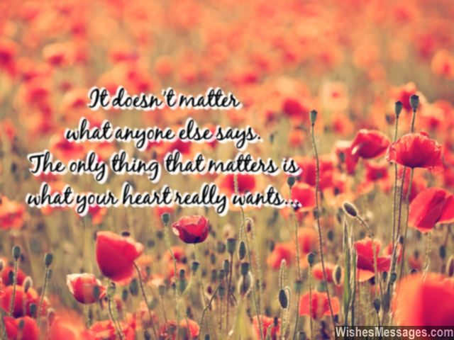 Listen to your heart quote dont worry about what others say
