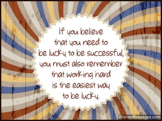 Luck success relationship work hard to be lucky and succeed