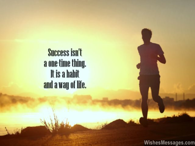 Success Habits Quote Way Of Life Inspiration To Succeed