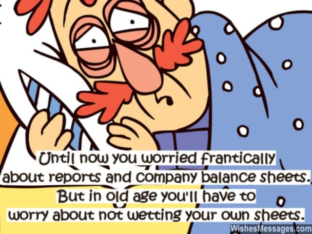 Funny old age quote on retirement greeting card for boss