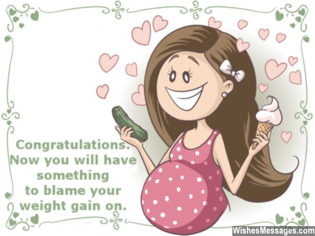 Humorous pregnancy greeting card message on weight gain