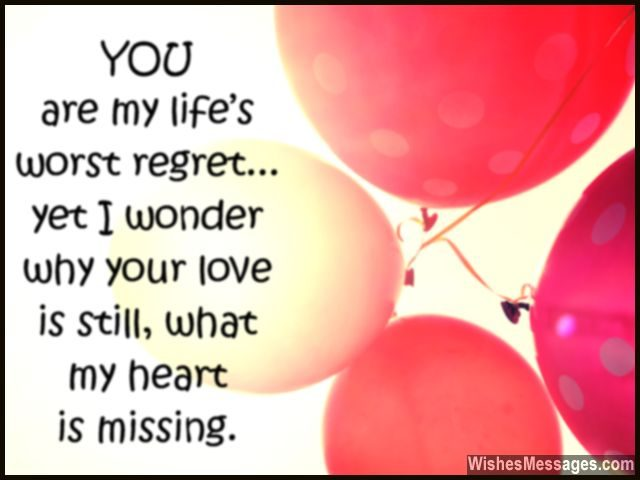 Missing you message ex boyfriend girlfriend heart regret