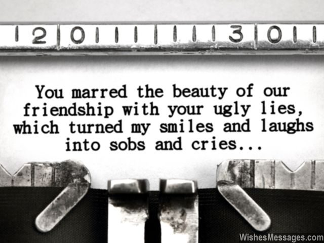 Sad friendship message for ex bff lies smiles laughs
