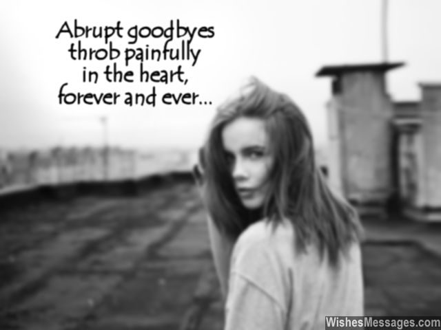Sad goodbye message for ex boyfriend girlfriend miss you