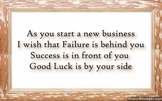 Good luck messages for new business: Wishes for new business ...