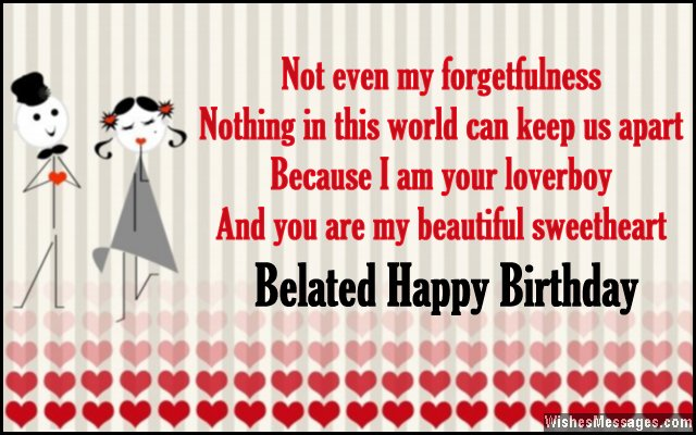 Belated birthday wishes for girlfriend WishesMessages – Late Birthday Card Messages