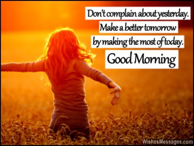 Uplifting good morning message for better tomorrow