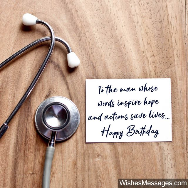 Birthday Wishes For Doctors: Quotes And Messages