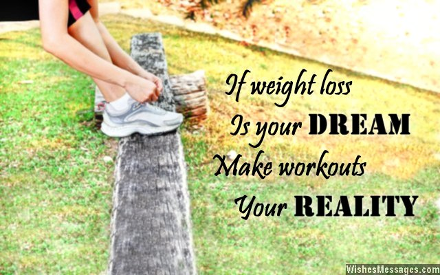 Inspirational quote about weight loss and working out