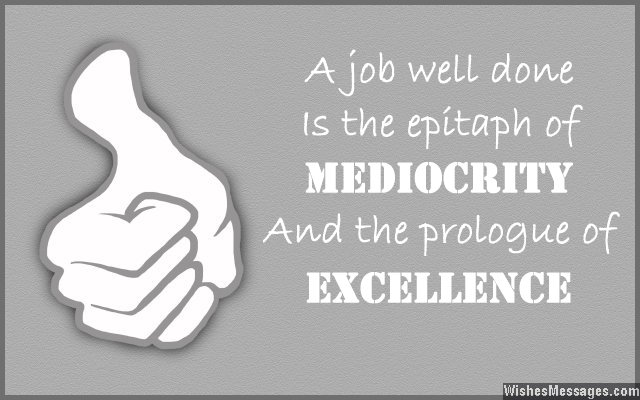 Well Done Message And Quote About Excellence  Job Well Done