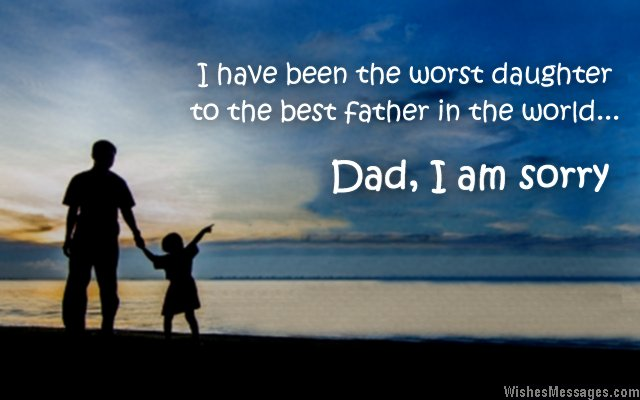 i am sorry messages for dad apology quotes wishesmessages com
