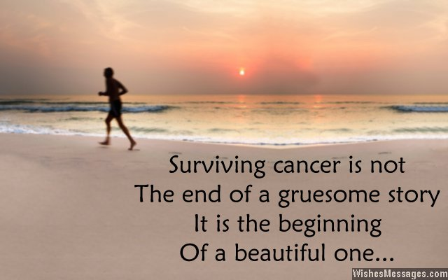 Inspirational quote about surviving cancer