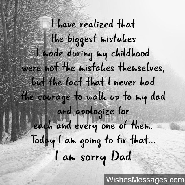 Sorry dad quote from son daughter apology message