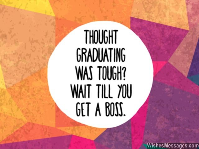Funny graduation quote about getting job after college
