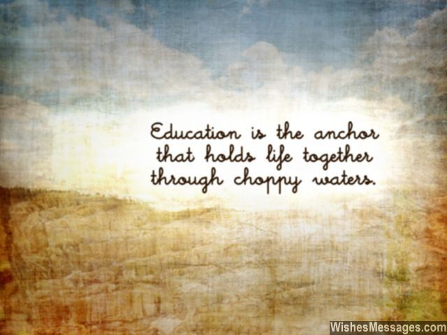 Quote about education for students its importance in life