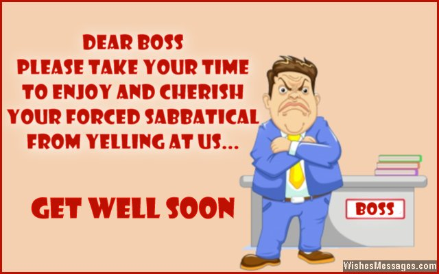 Funny get well soon message for boss