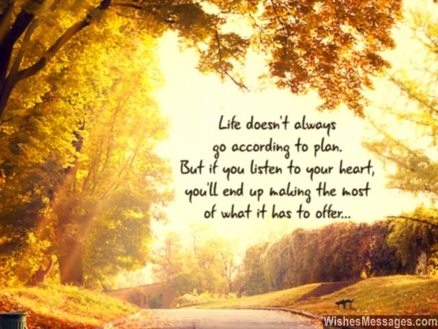 Listen to your heart quote about life make the most of it