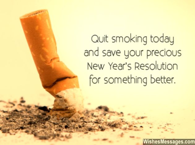 Quit smoking today new years resolution for something better
